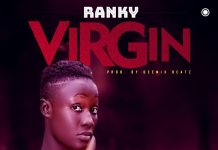 Ranky - Virgin (Prod. By Geemix Beatz)