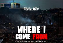 Shatta Wale - Where I Come From (Prod. By Beatz Vampire)