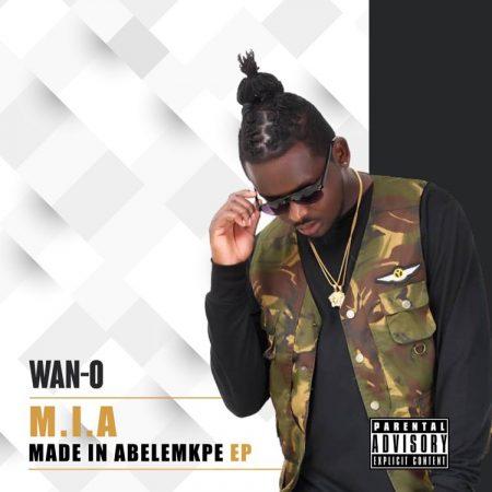 Wan-O – M.I.A (Made In Abelempke) EP (Full Album)