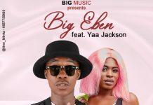 Big Eben Ft. Yaa Jackson - Twinkie Winky Baby (Prod. By 925 Musik)