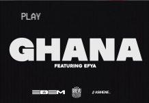 Edem - Ghana Feat. Efya