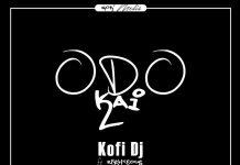 Kofi DJ Ft. Righteous - Odo Kai (Prod. By Kofi Beatz)