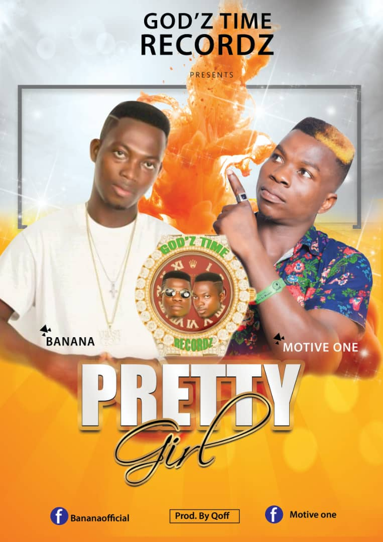 Motive One x Banana Official - Pretty Girl (Prod By Qoff)