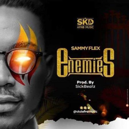 SKD Sammy Flex - Enemies (Prod By Sick Beatz)