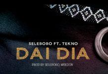 Selebobo – Dai Dia ft. Tekno (Prod. by Selebobo)