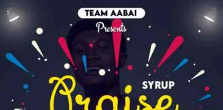 Syrup - Praise Mp3 Download