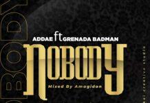 Addae - Nobody Feat. Grenada Badman