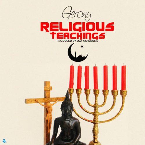 Gerony - Religeous Teaching (Prod. By 420 Drumz)