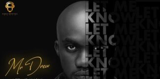 Mr Drew - Let Me Know (Prod. By MOG Beatz)