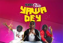 NewBoy Star Ft DopeNation - Yawa Dey (Prod By DopeNation)