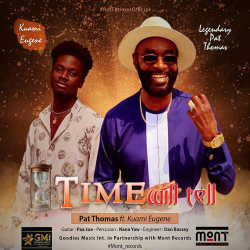Pat Thomas Ft. Kuami Eugene - Time Will Tell
