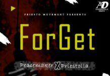 Peace Maker X Priestolla - Forget (Prod. By Originalmix)