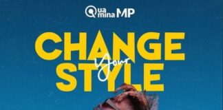 Quamina Mp - Change Your Style (Prod. By MOG Beatz)