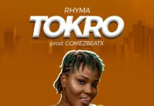 Rhyma - Tokro (Prod. By Gomez Beatz)