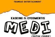 Stonebwoy x Kasking Feat. Cycomentis - Putuu Remix (Medi)