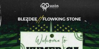 Blezdee Feat Flowking Stone - Welcome To Kumerica (Prod By Tubhani Muzik)