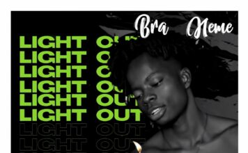 Bra Neme - Light Out (Prod By Monie Beatz)
