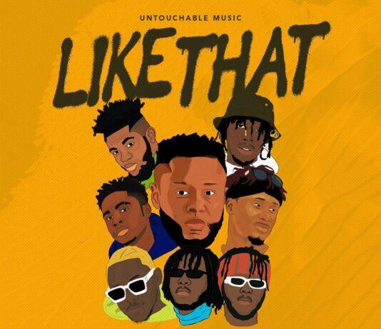 Like That Ft. Medikal, Kofi Mole, Dopenation, E.L, Kweku Smoke, Lyrical Joe
