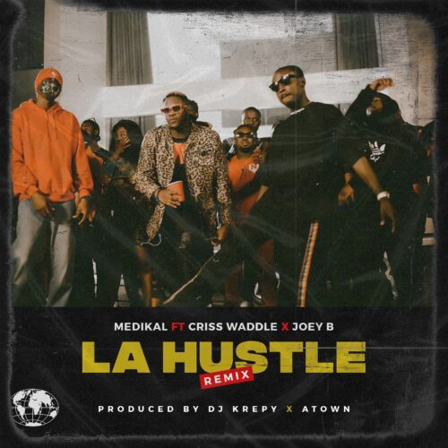 La Hustle Remix