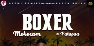 Mokosam - Boxer Ft. Patapaa (Prod. By Option Beatz)