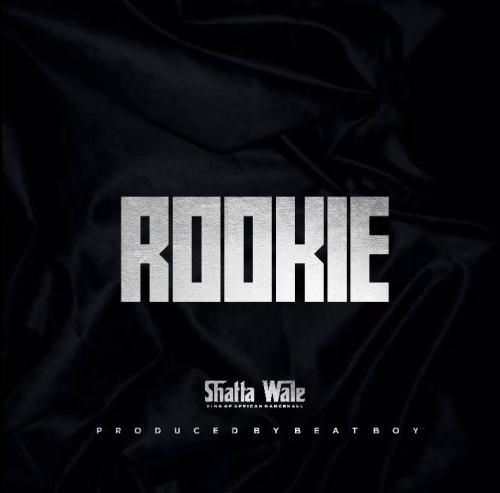 Shatta Wale – Rookie (Prod. by Beat Boy)