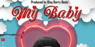 Sketches - My Baby (Prod. By Blaq Berry Beatz)