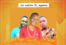 Ice Nation Ft. Agama - EBEFA (Prod. By Agama)