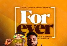 King Pazzword Ft. KoJo Luda - Forever (Mixed By Sharp Beatz)
