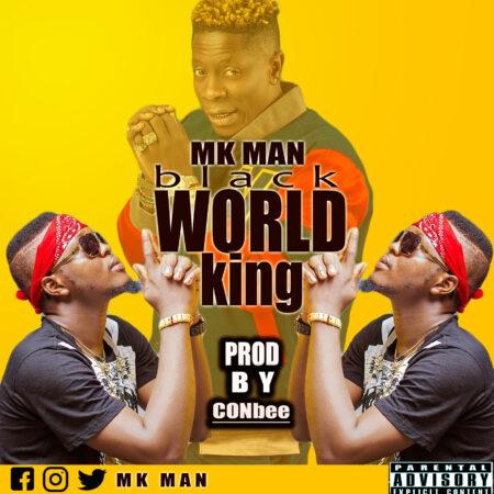MK MAN - Black World King (Prod. By Canbee)