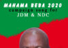 Gabby De Funny Boy - Mahama Beba (NDC Official Campaign Song 2020)