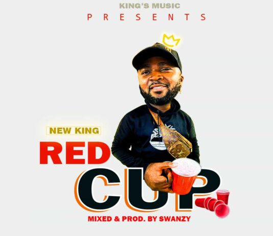 New King - Red Cup (Mixed & Prod. By Swanzy)