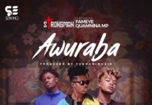 Strongman - Awuraba Ft. Fameye & Quamina MP