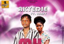 Akyedie Ft. Shafy - My Lova (Prod. By Survivor Beatz)