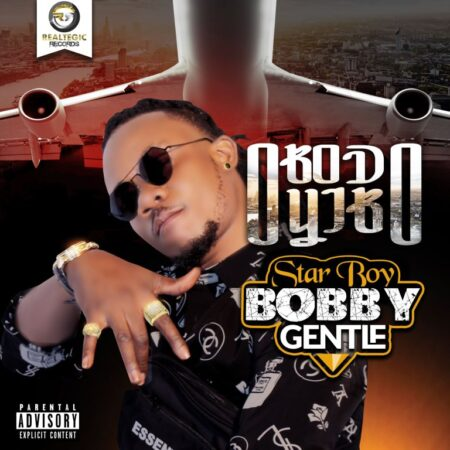Bobby Gentle - Obodoyibo (Prod. By Bobby Gentle)
