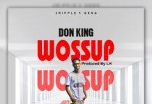 Don King - Wossup (Prod. By LH)