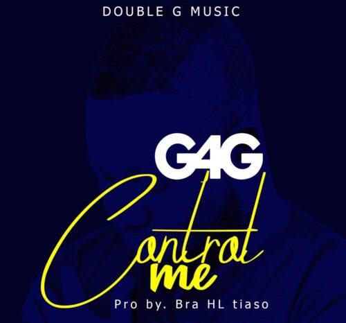 G4G - Control Me (Prod By Bra Hl Tiaso)