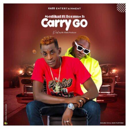 Medikal x Too Much – Carry Go (Prod. By Mr. Blakk Producer)
