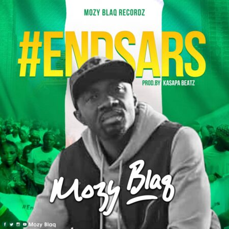 Mozy Blaq - End Sars (Prod. By Kasapa Beatz)
