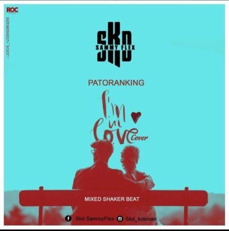SKD Sammy Flex – I'm In Love (Patoranking Cover) (Mixed By Shaker Beatz)