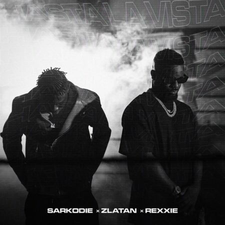 Sarkodie - Hasta La Vista Ft. Zlatan & Rexxie