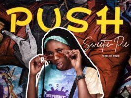 Sweetie Pie - Push (Prod. By Walid)