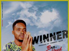Bro. Godfred - Winner (Prod. By Commedy Beatz)