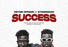 Cryme Officer - SUCCESS Ft. Strongman