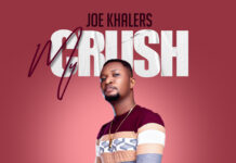 Joe Khalers – My Crush