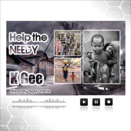 KGee - Help The Needy