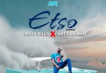 Kojo Bills Ft. Article Wan - Etso
