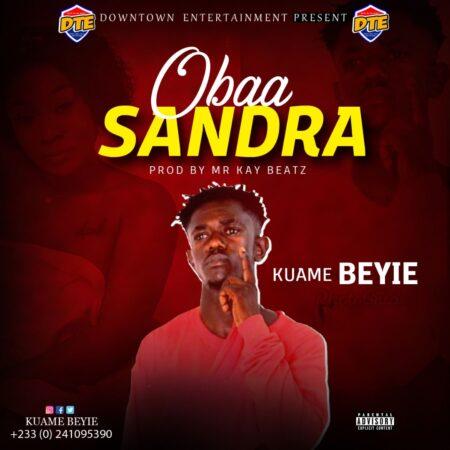 Kuame Beyie - Obaa Sandra