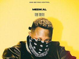 Medikal - The Truth (Full Album)