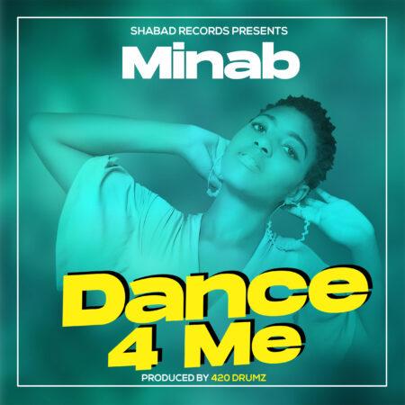 Minab - Dance 4 Me (Prod. By 420 Drumz)