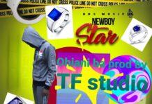 NewBoy Star - Ohiani Ba (Prod. By TFstudios)